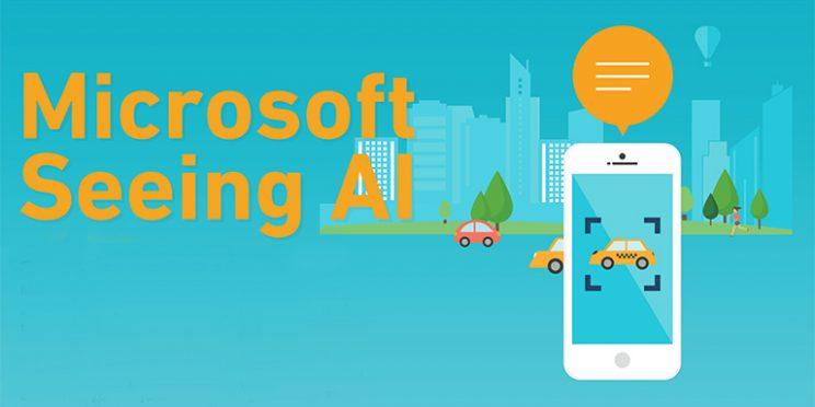 Microsoft Seeing AI